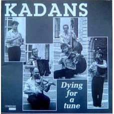 Kadans - Dying for a tune - CD